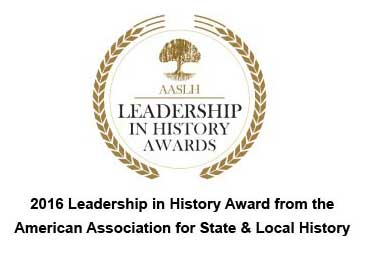 2016 Leadership in History Awared from the American Associate for State & Local History