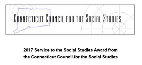 2017 Service to the Social Studies Award from the Connecticut Council for the Social Studies